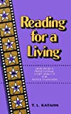 img - for Reading for a Living: How to Be a Professional Story Analyst for Film and Television   [READING FOR A LIVING] [Paperback] book / textbook / text book
