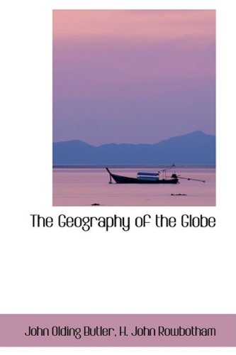 The Geography of the Globe
