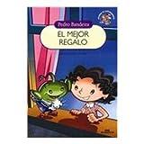 El Mejor Regalo (Spanish Edition)