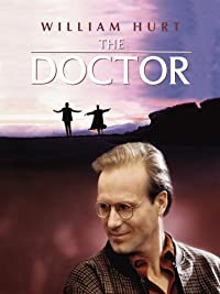 Amazon.com: The Doctor: William Hurt, Randa Haines, Laura Ziskin