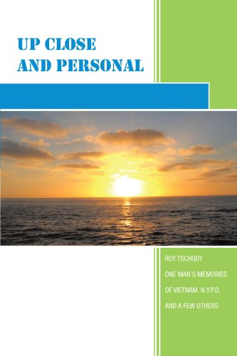 Book: Up Close and Personal by Roy Tschudy