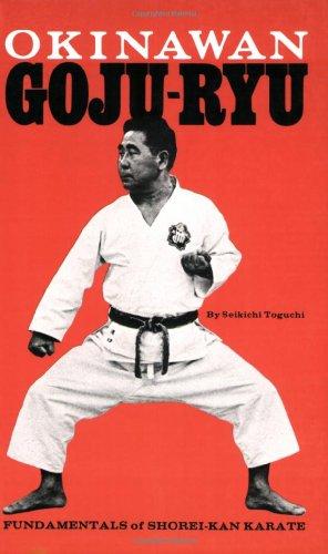 Okinawan Goju-Ryu: Fundamentals of Shorei-Kan Karate (Japanese Arts)