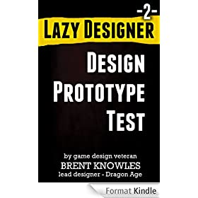 How To Make The Next Game (Lazy Designer Game Design Book 2) (English Edition)