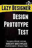 How To Make The Next Game (Lazy Designer Game Design)