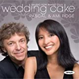 Wedding Cake - French Music for Two Pianos and Piano Four Hands