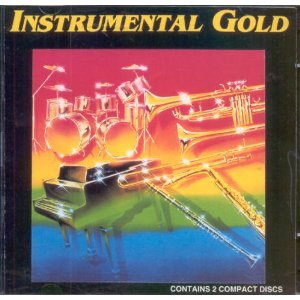 Instrumental Gold by Percy Faith, Frank Mills, Henry Mancini, Floyd Cramer and Roger Williams