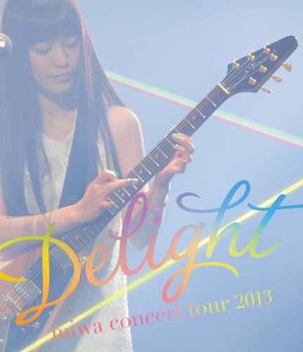 "miwa concert tour 2013""Delight"" [Blu-ray]"