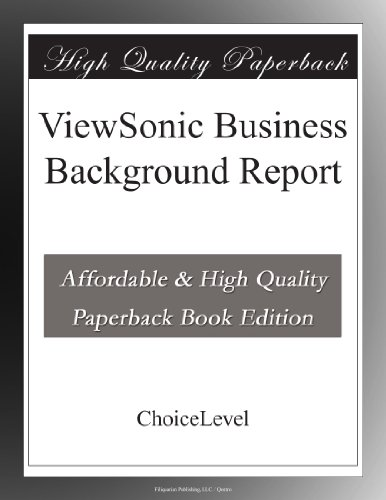 ViewSonic Business Background Report