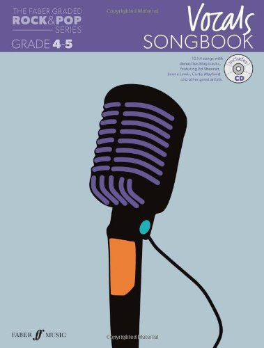 Vocals Songbook: Grades 4-5 (Solo Voice) (The Faber Graded Rock & Pop Series)