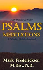 Psalms Meditations (Daily Walking on Water Devotionals)