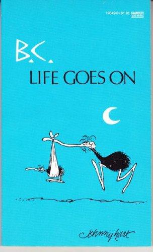 B C Life Goes on (B. C.), Hart, Johnny