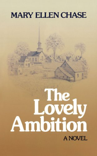 The Lovely Ambition by Mary Ellen Chase