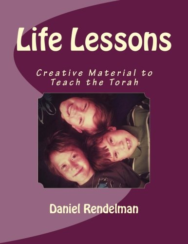 Life Lessons, by Daniel Rendelman