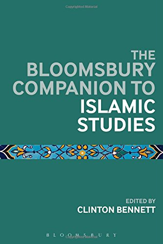 The Bloomsbury Companion to Islamic Studies (Bloomsbury Companions)