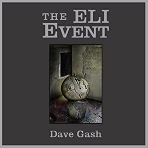 The Eli Event | [Dave Gash]
