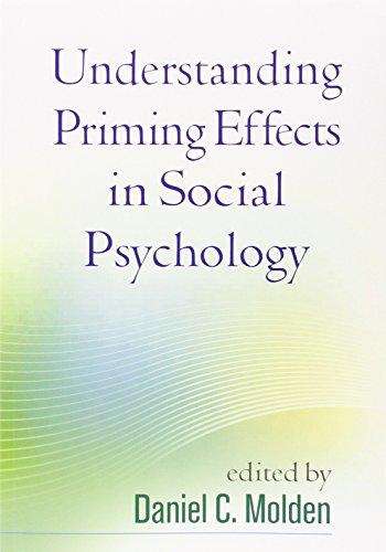 Understanding Priming Effects in Social Psychology