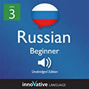 Learn Russian with Innovative Language's Proven Language System - Level 3: Beginner Russian: Beginner Russian #7 |  Innovative Language Learning