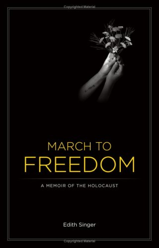 March To Freedom by Edith Singer