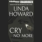Cry No More | [Linda Howard]