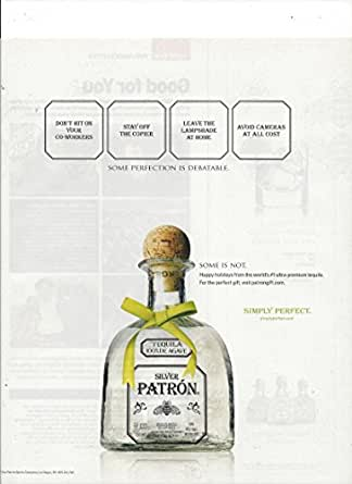 PRINT AD For 2007 Patron Silver Tequila Perfection Debatable Work