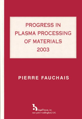 progress-in-plasma-processing-of-materials-2003-proceedings-of-the-seventh-european-conference-on-th