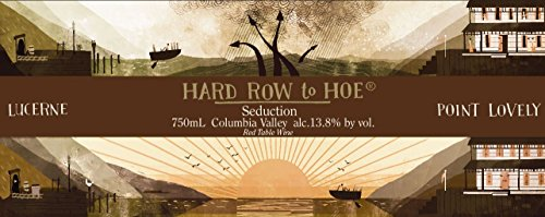 "Nv Hard Row To Hoe ""Seduction"" Red Table Wine 750 Ml"