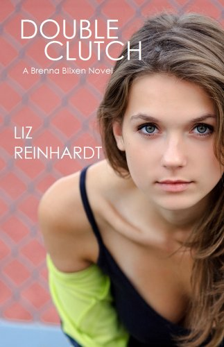 Double Clutch (A Brenna Blixen Novel) by Liz Reinhardt