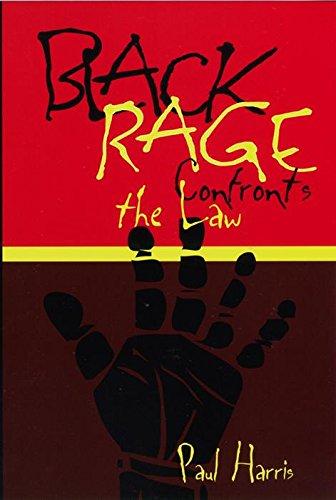 Black Rage Confronts the Law (Critical America), Harris, Paul