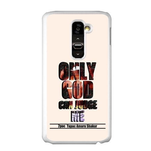 2Pac Greatest Hip Hop Rapper And Actor Only God Can Judge Me Personalized Durable Plastic Case For Lg G2 (Fit For At&T)
