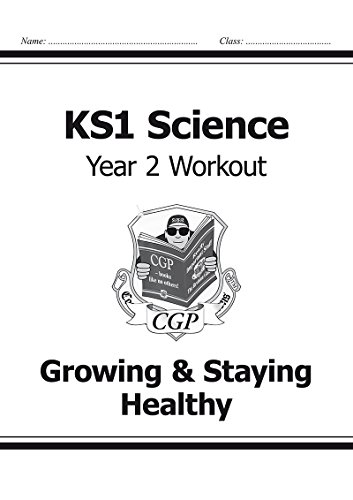 KS1 Science Year Two Workout: Growing & Staying Healthy