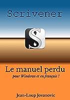 Ma�triser Scrivener pour Windows: Le guide francophone