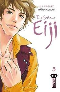 Professeur Eiji, Tome 5 par Akiko Monden