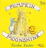 Pumpkin Moonshine (Tasha Tudor Collection)