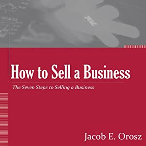 How to Sell a Business | [Jacob Orosz]