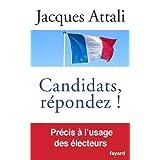 Candidats, r�pondez!par Jacques Attali