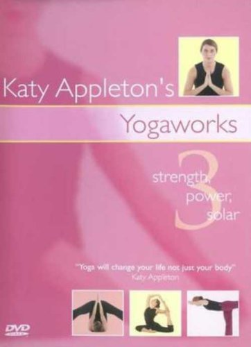 Katy Appleton's Yogaworks - Strength, Power And Solar [DVD]