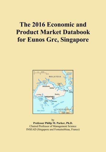 the-2016-economic-and-product-market-databook-for-eunos-grc-singapore