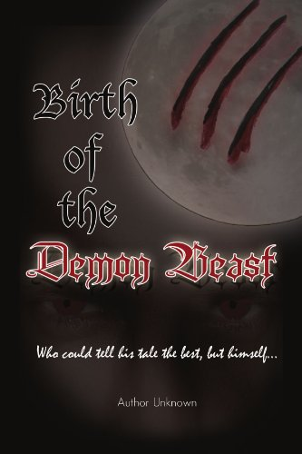 Birth of the Demon Beast: Who Could Tell His Tale the Best, but Himself