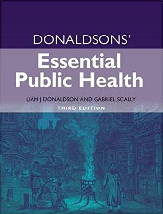 Donaldsons' Essential Public Health, Third Edition