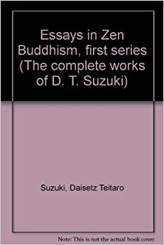 zen buddism essay A student of the zen master shaku soen, who addressed the 1893 world's parliament of religions held in chicago, d t suzuki did more to introduce zen to westerners than any other representative of that tradition.
