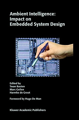Ambient Intelligence: Impact on Embedded System Design
