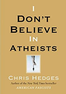 "Cover of ""I Don't Believe in Atheists"""