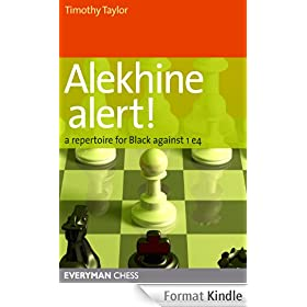 Alekhine Alert!: A repertoire for Black against 1 e4 (English Edition)