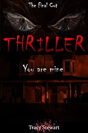 Thriller: You are Mine