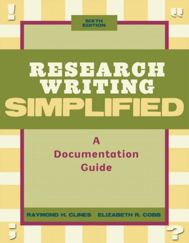 Research Writing Simplified: A Documentation Guide, 6th...