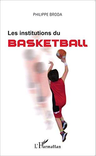 Les institutions du basket-ball