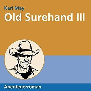 Old Surehand III Hörbuch