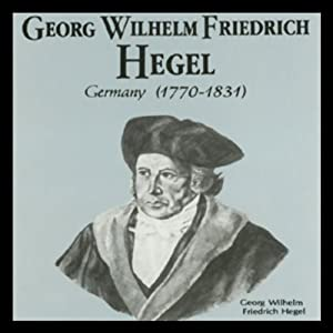 Georg Wilhelm Friedrich Hegel Audiobook
