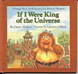 img - for If I Were King of the Universe (A Fraggle Rock Book Starring Jim Henson's Muppets) by Danny Abelson (1984-05-03) book / textbook / text book