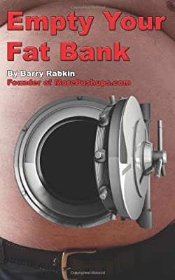 Empty Your Fat Bank by CreateSpace Independent Publishing Platform